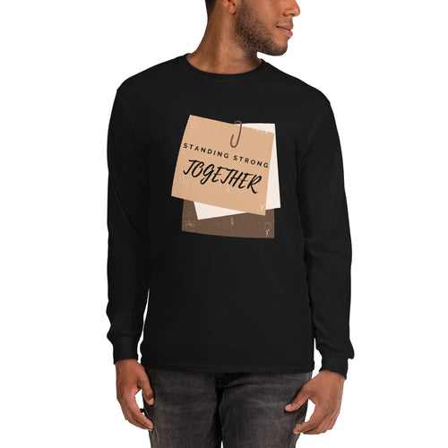 Standing Strong Together - Unisex Long Sleeve Shirt
