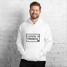 Load image into Gallery viewer, LEARNING IN PROGRESS Unisex Hoodie