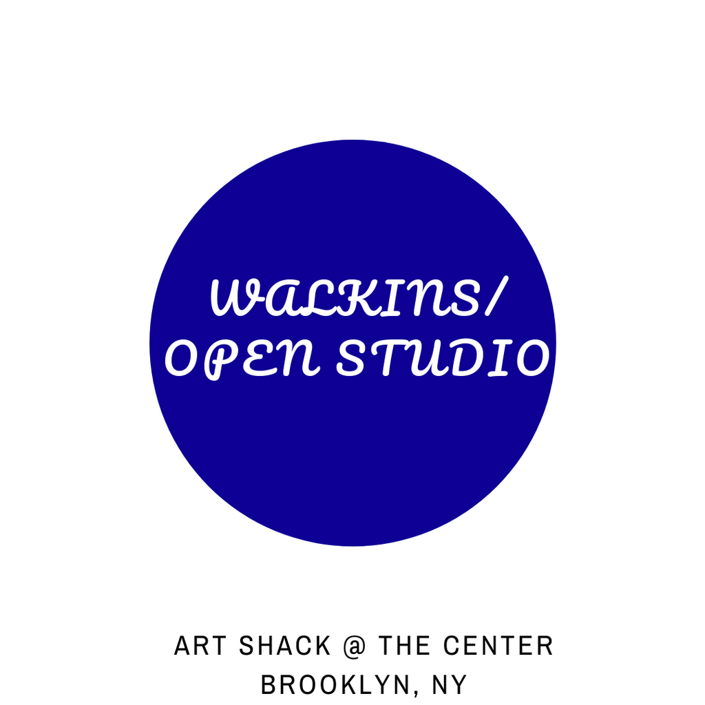 Walk Ins Open Studio at the Center