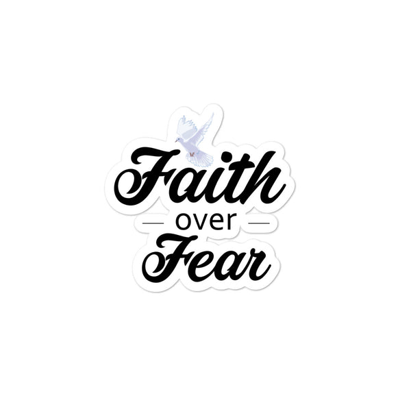 Faith Over Fear | Bubble-free stickers