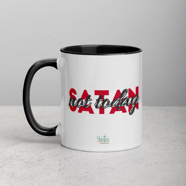 Not Today Satan | Mug with Color Inside