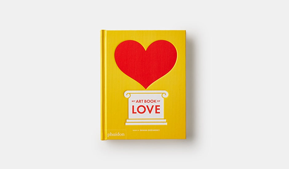 Phaidon My Art Book of Love