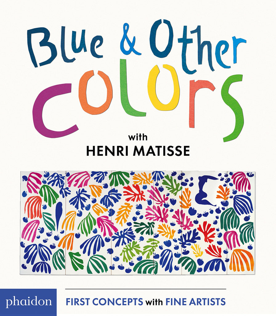 Phaidon Blue and other Colors Henri Matisse