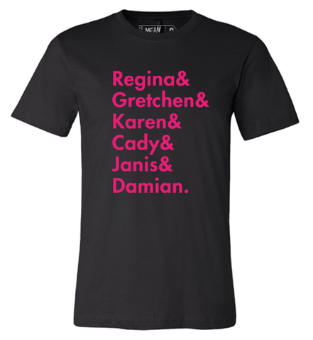 MEAN GIRLS Names Tee