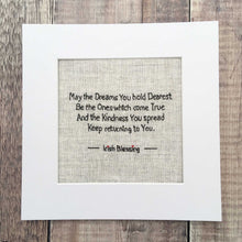 Load image into Gallery viewer, dreams irish blessing on irish linen print