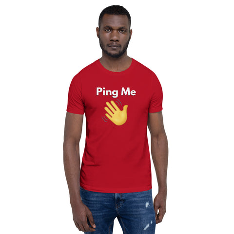 """PING ME""Short-Sleeve Unisex T-Shirt - 90zTrip"