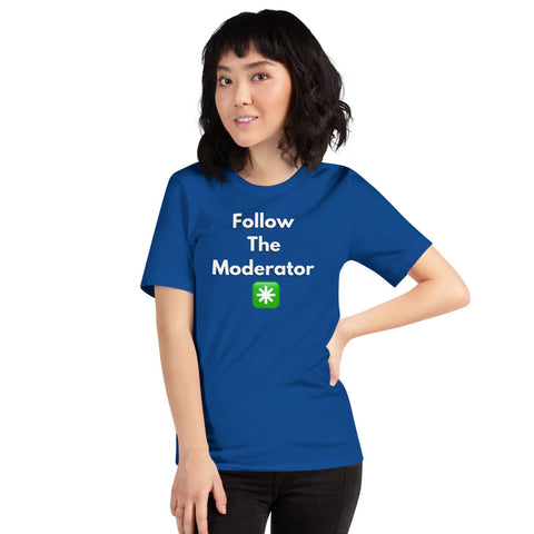 """follow the modererater""Short-Sleeve Unisex T-Shirt - 90zTrip"
