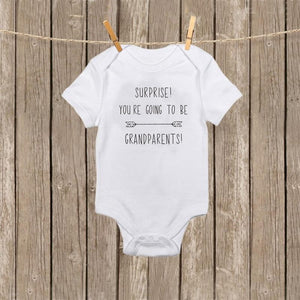 "Onesie ""Surprise! You're Going to Be Grandparents!"""