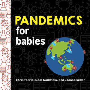 Pandemics for babies (coming soon)