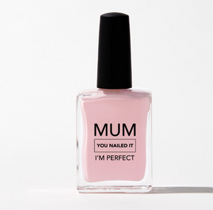 BEYSIS 'MUM YOU NAILED IT' - NUDE PINK
