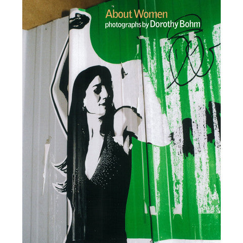 About Women. Photographs by Dorothy Bohm