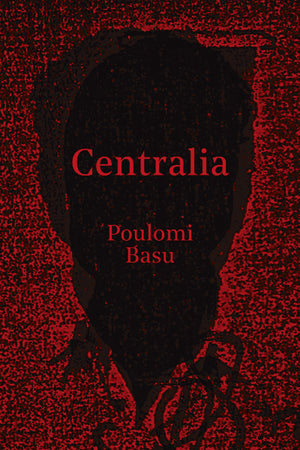 Centralia (NOT YET PUBLISHED)