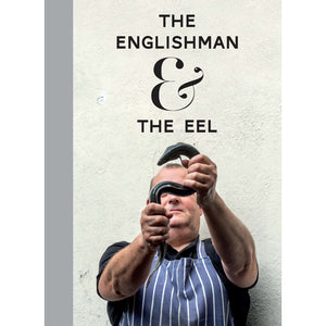 STUART FREEDMAN: The Englishman & The Eel