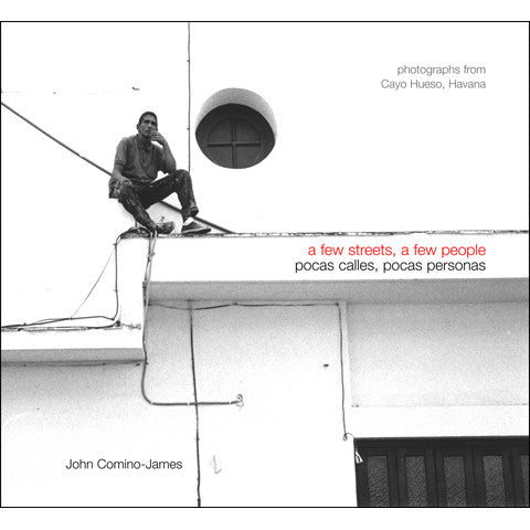 A Few Streets, A Few People by John Comino James