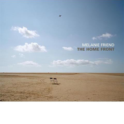 MELANIE FRIEND: The Home Front
