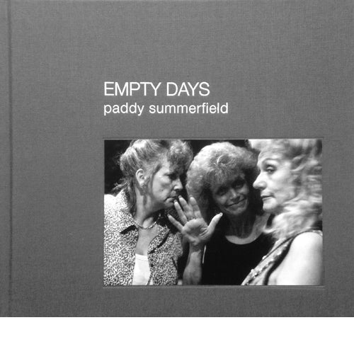 PADDY SUMMERFIELD: Empty Days