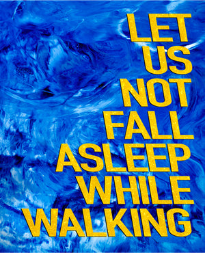 DAVID DENIL: Let Us Not Fall Asleep While Walking