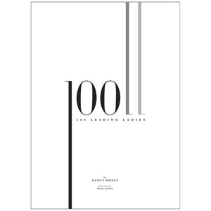 100 Leading Ladies by Nancy Honey
