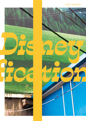 Disneyfication (NOT YET PUBLISHED)