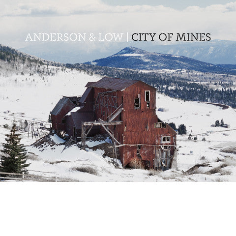 ANDERSON & LOW: City Of Mines