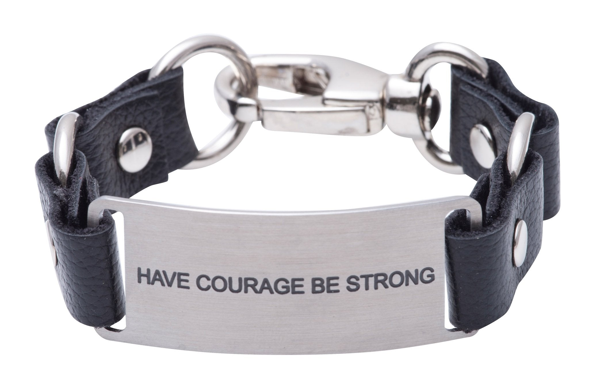 Message Bracelet Black Leather Have Courage Be Strong