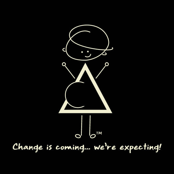 Change is coming ... We're expecting!