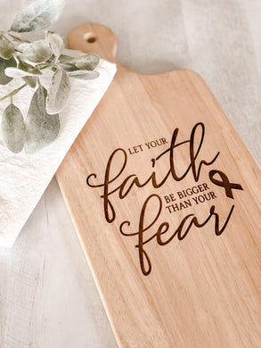 Faith Over Fear Charcuterie Board
