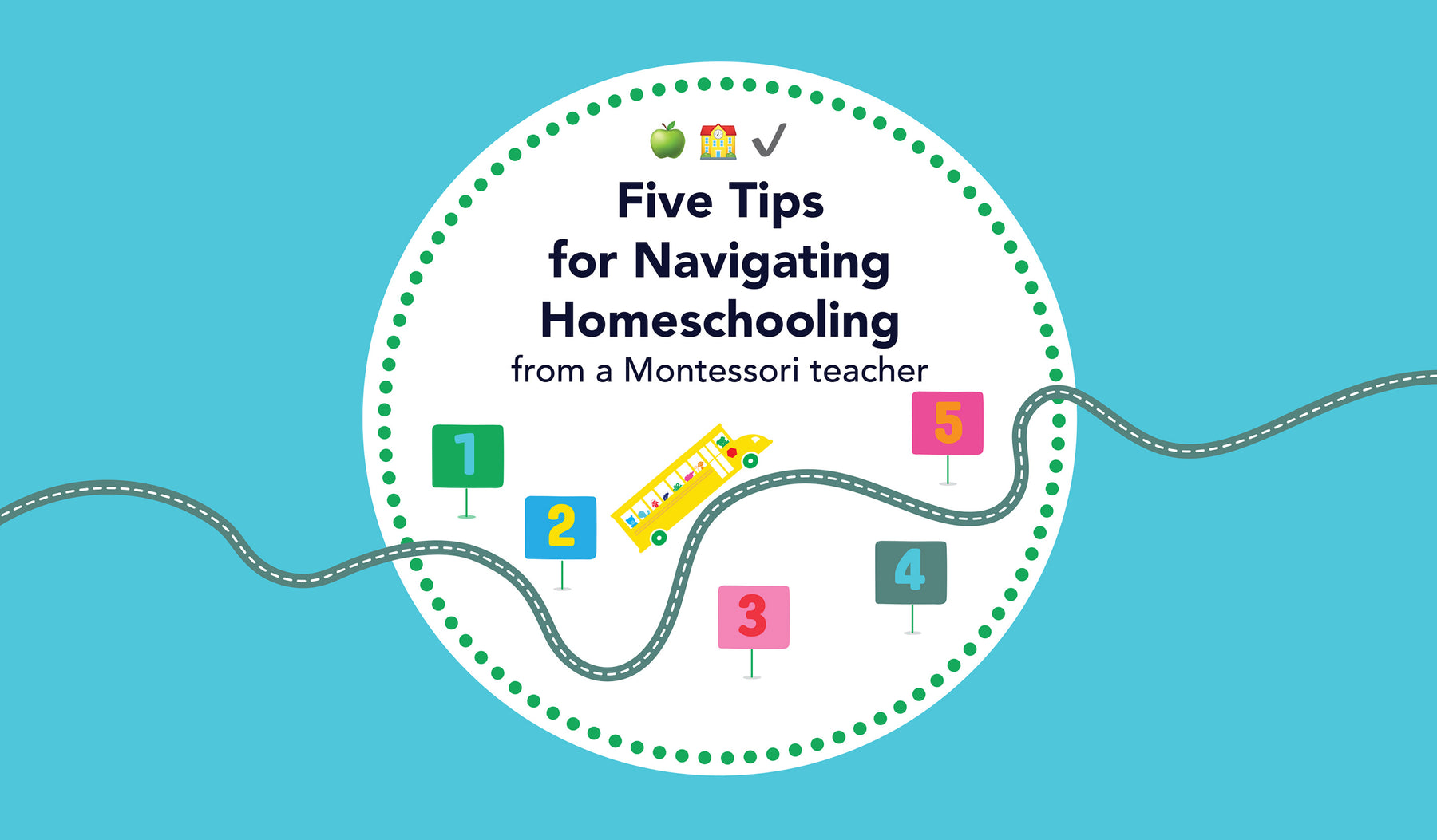 Five Tips from a Montessori Teacher for Navigating Homeschooling