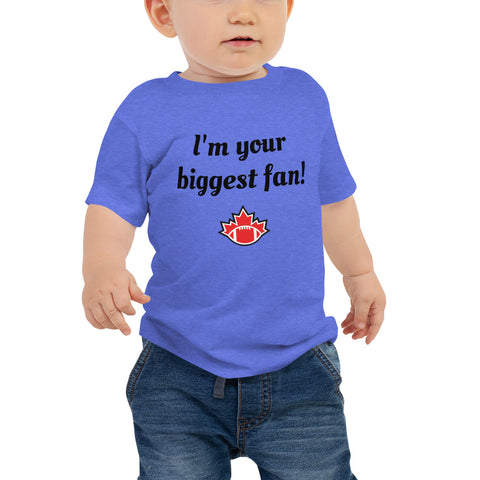 """I'm your biggest fan!"" Short Sleeve Toddler Tee - Football Canada"