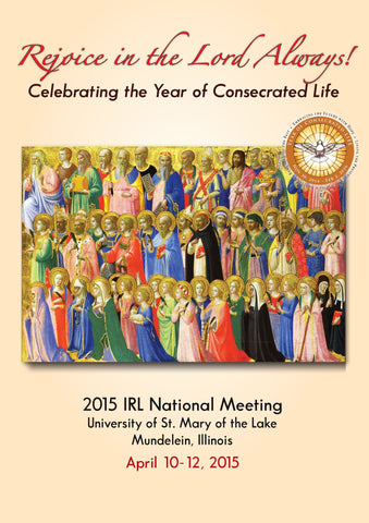 2015 IRL National Meeting: Rejoice in the Lord Always!