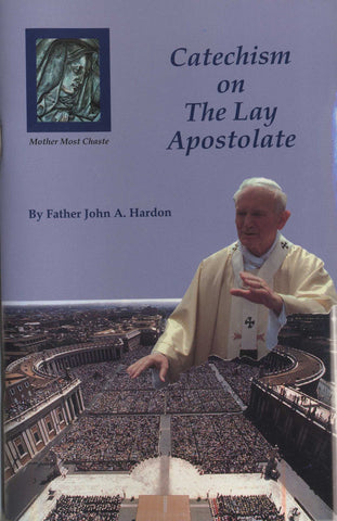 Catechism on the Lay Apostolate