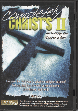Completely Christ's II: Answering the Master's Call