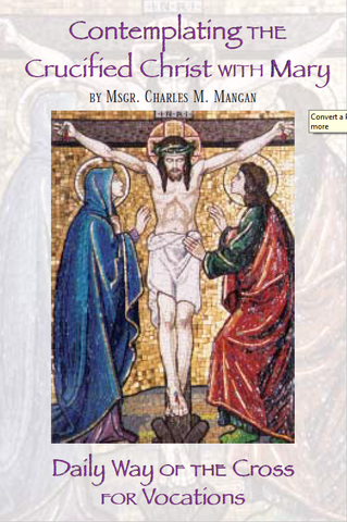 Contemplating the Crucified with Mary: Way of the Cross