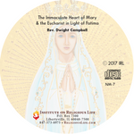The Immaculate Heart of Mary & the Eucharist in Light of the Fatima Message CD