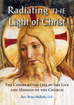 Radiating the Light of Christ: 3-CD Set