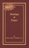 Theology of Prayer