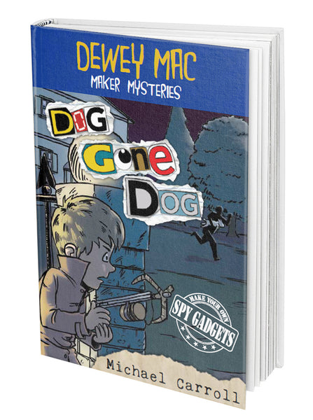 AUTOGRAPHED COPY OF DOG GONE DOG - A Dewey Mac Maker Mystery