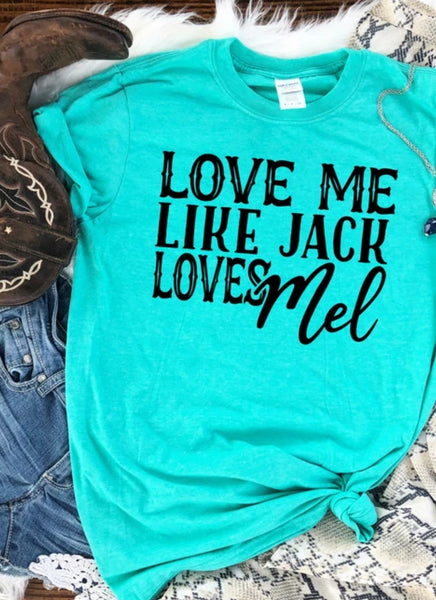 Love Me Like Jack Loves Mel