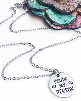 You're My Person Best Friend Grays Anatomy Quote Necklace - Lasting Impressions CT