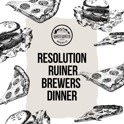 The Resolution Ruiner Brewers Dinner
