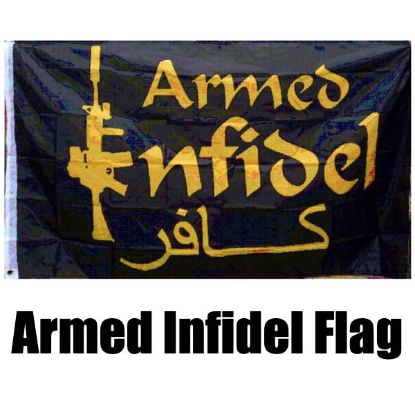 Armed Infidel Flag