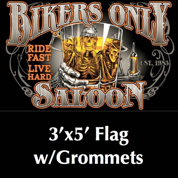 BIKERS ONLY SALOON 3' x 5' DELUXE FLAG