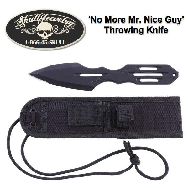 'No More Mr. Nice Guy' Throwing Knife