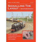 No 22 Signalling The Layout - Semaphore Signals