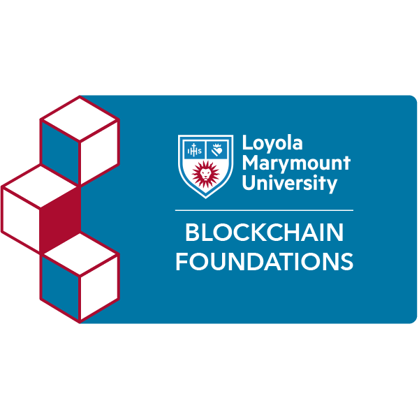 digital badge for Blockchain Foundations and Frameworks from Loyola Marymount University Extension powered by EmergingEd