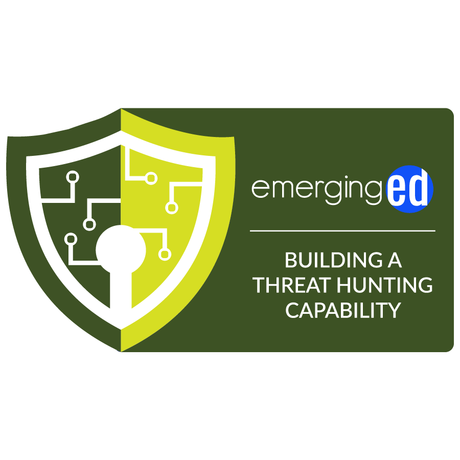 digital badge for Building a Threat Hunting Capability from EmergingEd powered by EmergingEd