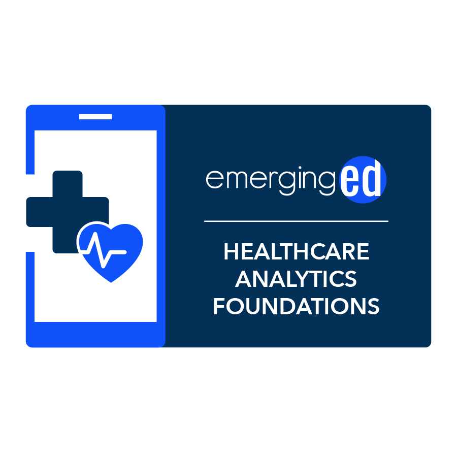 digital badge for Healthcare Analytics Foundations and Frameworks from EmergingEd powered by EmergingEd