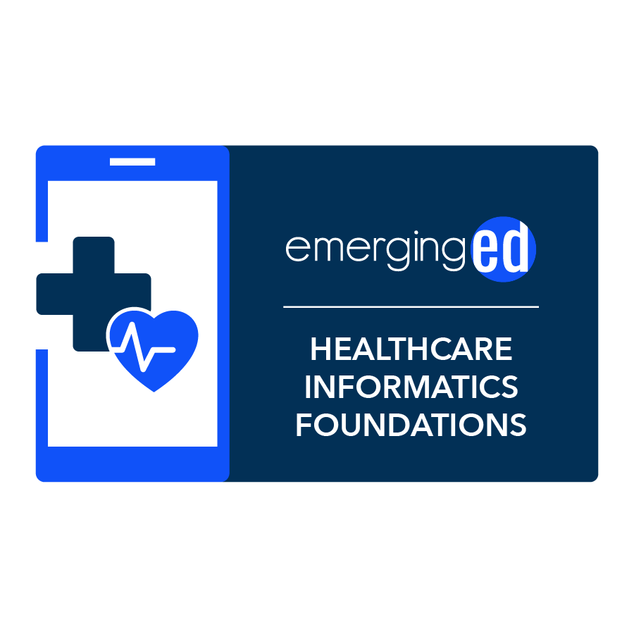 digital badge for Healthcare Informatics Foundations and Frameworks from EmergingEd powered by EmergingEd