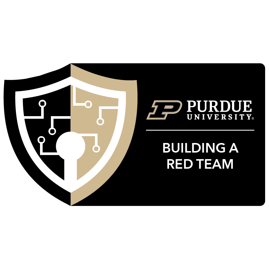 digital badge for Building a Red Team Capability from Purdue University powered by EmergingEd