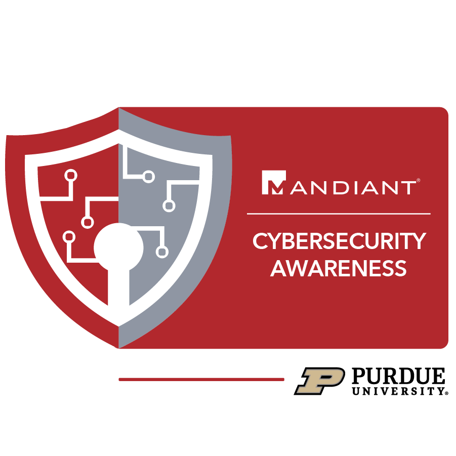 digital badge for Cybersecurity Awareness from Purdue University powered by FireEye